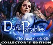 Dark Parables The Final Cinderella Collectors Edition