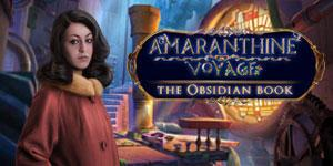 Amaranthine Voyage The Obsidian Book Platinum Edition