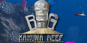 Game Big Kahuna Reef
