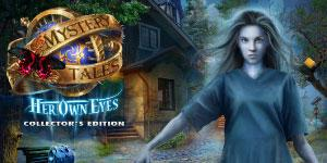 Mystery Tales Her Own Eyes Collectors Edition