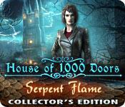 House of 1000 Doors Serpent Flame Collectors Edition