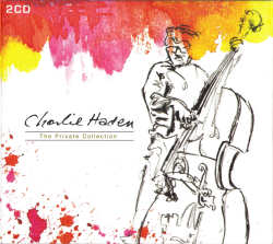 Charlie Haden Private Collection CD cover