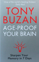 Tony Buzan Age-Proof Your Brain